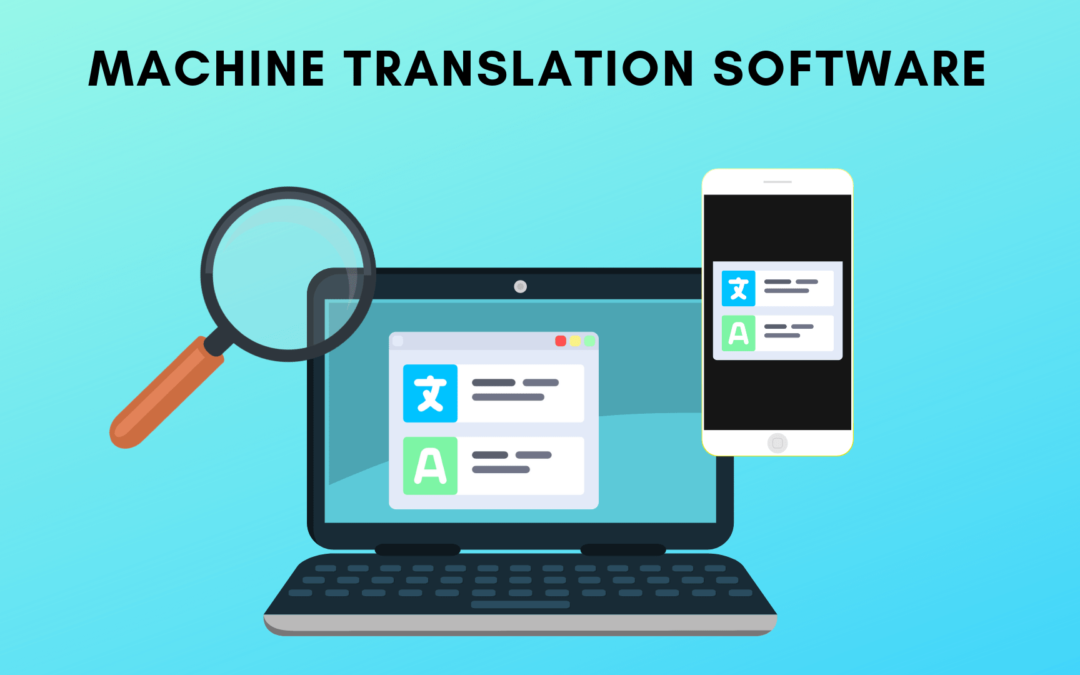 Machine translation software