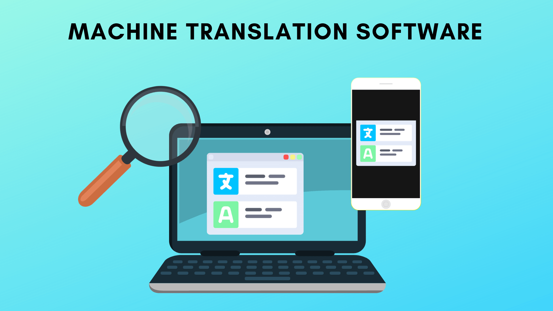 How to Pick the Right Machine Translation Software for Your Business - Asian Absolute Ltd, UK